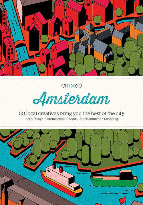 CITIx60: Amsterdam (New Edition)