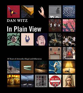 Dan Witz: In Plain View (hardcover)