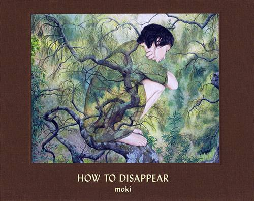 How to Disappear – Moki