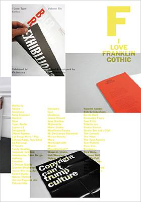 I Love Franklin Gothic: I Love Type Series, vol 06
