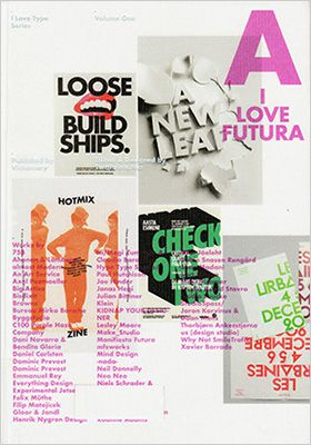 I Love Futura: I Love Type Series, vol 01