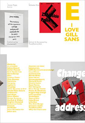 I Love Gill Sans: I Love Type Series, vol 05