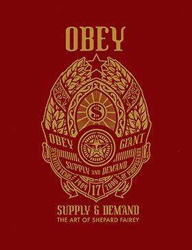 Obey: Supply & Demand (First edition)