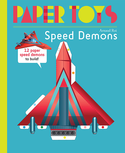 Paper Toys: Speed Demons