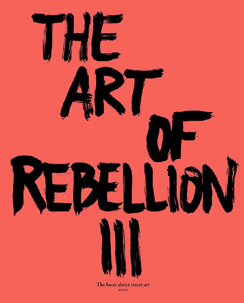 The art of rebellion 3 gingko pressgingko press the art of rebellion 3 thecheapjerseys Choice Image