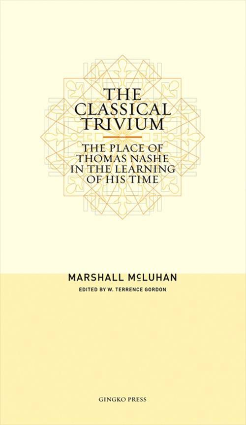 The Classical Trivium (softcover)