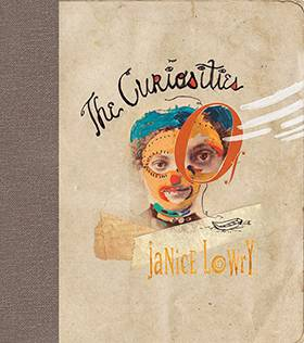 The Curiosities of Janice Lowry