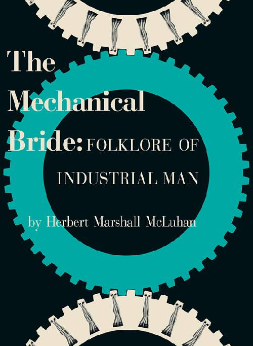 The Mechanical Bride (paperback)