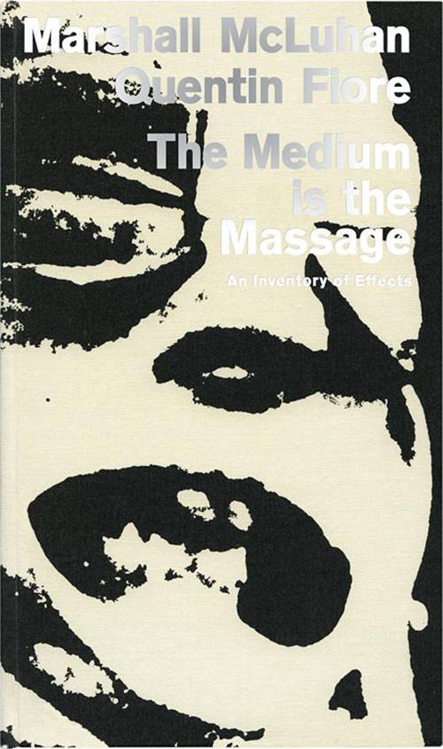 The Medium is the Massage (hardcover)