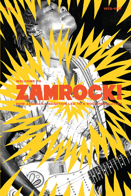 Welcome to Zamrock! 1972-1977 Vol. 1